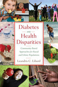 Diabetes and Health Disparities: Community-Based Approaches for Racial and Ethnic Populations
