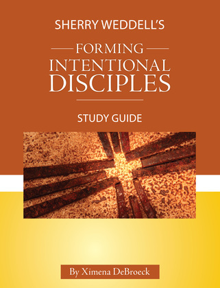 Sherry Weddell's Forming Intentional Disciples Study Guide