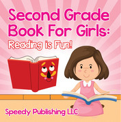 Second Grade Book For Girls: Reading is Fun!: Phonics for Kids 2nd Grade