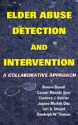 Elder Abuse Detection and Intervention: A Collaborative Approach