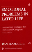 Emotional Problems in Later Life: Intervention Strategies for Professional Caregivers, Second Edition