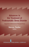 Advances in the Treatment of Posttraumatic Stress Disorder: Cognitive-Behavioral Perspectives