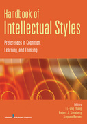 Handbook of Intellectual Styles: Preferences in Cognition, Learning, and Thinking