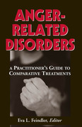 Anger-Related Disorders: A Practitioner's Guide to Comparative Treatments