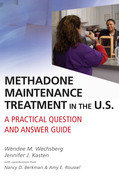 Methadone Maintenance Treatment in the U.S.: A Practical Question and Answer Guide