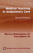 Medical Teaching in Ambulatory Care, Second Edition