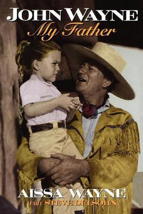 John Wayne: My Father