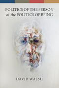 Politics of the Person as the Politics of Being