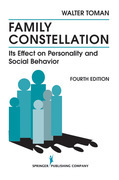 Family Constellation: Its Effects on Personality and Social Behavior, 4th Edition