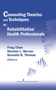 Counseling Theories and Techniques for Rehabilitation Health Professionals