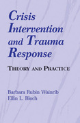 Crisis Intervention and Trauma Response: Theory and Practice