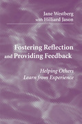 Fostering Reflection and Providing Feedback: Helping Others Learn from Experience
