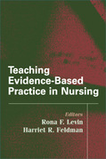 Teaching Evidence-Based Practice in Nursing: A Guide for Academic and Clinical Settings