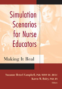 Simulation Scenarios for Nurse Educators: Making it Real