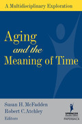 Aging and the Meaning of Time: A Multidisciplinary Exploration