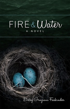 Fire & Water: A Suspense-filled Story of Art, Love, Passion, and Madness