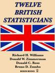 Twelve British Statisticians