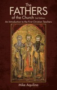 The Fathers of the Church, 3rd Edition