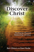 Discover Christ: Developing a Personal Relationship with Jesus