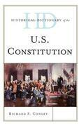 Historical Dictionary of the U.S. Constitution