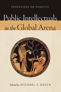Public Intellectuals in the Global Arena: Professors or Pundits?