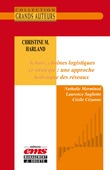 Christine M. Harland - Achats, chaînes logistiques et stratégie : une approche holistique des réseaux