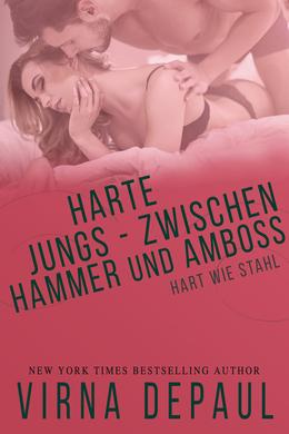 Harte Jungs – Zwischen Hammer und Amboss
