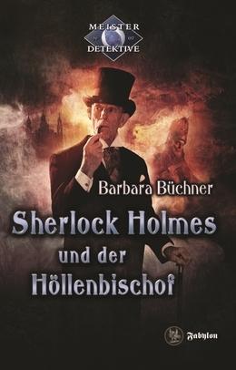 Sherlock Holmes 7: Sherlock Holmes und der Höllenbischof
