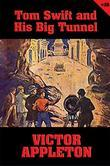 Tom Swift #19: Tom Swift and His Big Tunnel: The Hidden City of the Andes