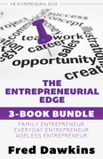 Entrepreneurial Edge 3-Book Bundle: Everyday Entrepreneur / Family Entrepreneur / Ageless Entrepreneur