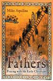 The Way of the Fathers