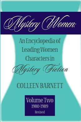 Mystery Women, Volume Two (Revised): An Encyclopedia of Leading Women Characters in Mystery Fiction: 1980-1992