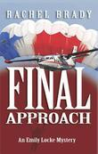 Final Approach: An Emily Locke Mystery