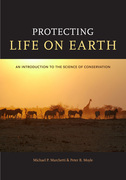 Protecting Life on Earth: An Introduction to the Science of Conservation