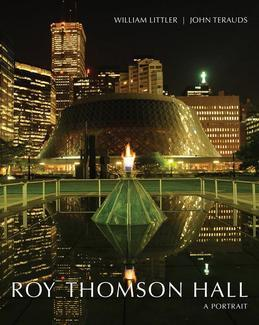 Roy Thomson Hall: A Portrait