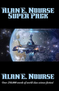 Alan E. Nourse Super Pack: With linked Table of Contents