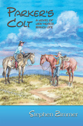 Parker's Colt: A Novel of New Mexico Ranch Life