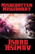 Misbegotten Missionary