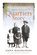 Quarriers Story: One Man's Vision That Gave 7,000 Children a New Life in Canada