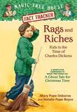 Magic Tree House Fact Tracker #22: Rags and Riches: Kids in the Time of Charles Dickens: A Nonfiction Companion to Magic Tree House #44: A Ghost Tale