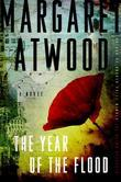 The Year of the Flood: The MaddAddam Trilogy, Book 2