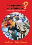 So You Want To Be An Engineer: What to Learn and What to Expect