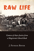 Raw Life: Cameos of 1890s Justice from a Magistrate's Bench Book