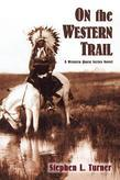 On the Western Trail: A Western Quest Series Novel