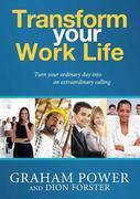 Transform Your Work Life