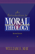 An Introduction To Moral Theology, 2nd Edition