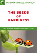 The seeds of Happiness
