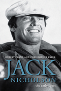 Jack Nicholson: The Early Years