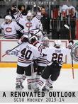 A Renovated Outlook: SCSU Hockey 2013-14