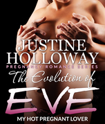 The Evolution of Eve: My Hot Pregnant Lover